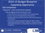 2014 15 budget blueprint expanding opportunity11