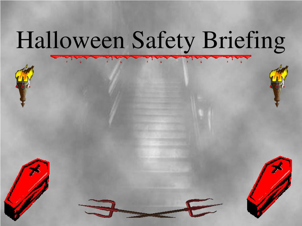 ppt halloween safety briefing powerpoint presentation id 3223339