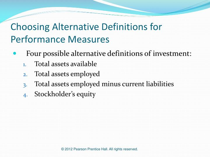 Choosing Alternative Definitions for Performance Measures