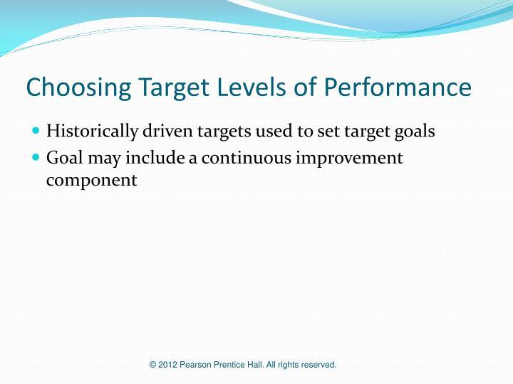 Choosing Target Levels of Performance