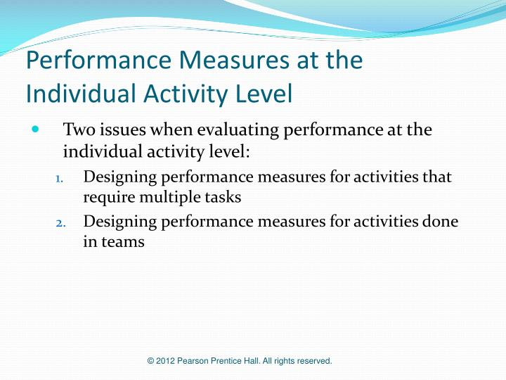 Performance Measures at the Individual Activity Level