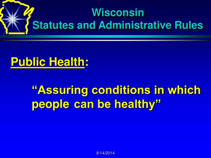 Wisconsin statutes and administrative rules1