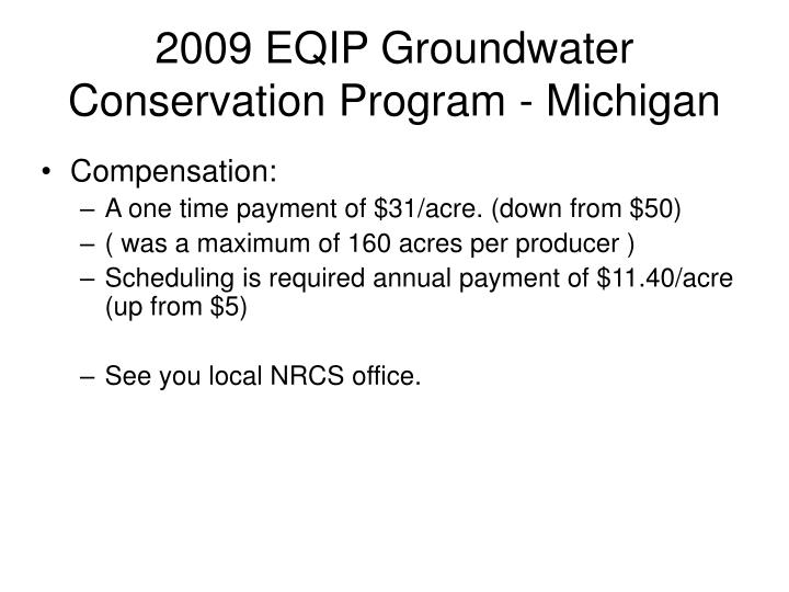 2009 EQIP Groundwater Conservation Program - Michigan