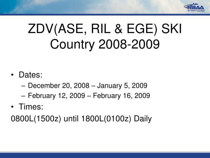 ZDV(ASE, RIL & EGE) SKI Country 2008-2009