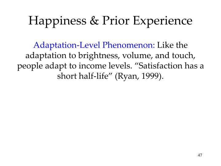 Happiness & Prior Experience