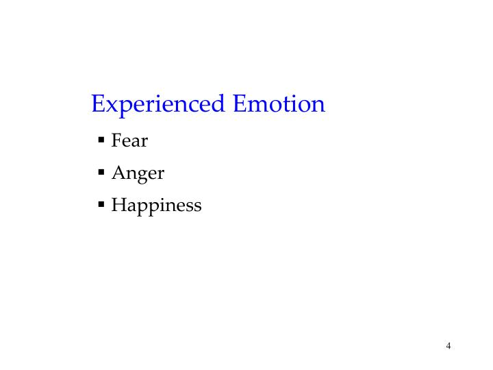 Experienced Emotion