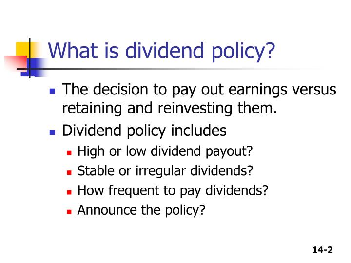theoretical framework of tesco dividend payout policy Valuation & modelling  • theoretical  it is dependent on current market sentiment or block valuecreating takeover • high dividend payout • reduces.