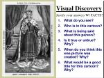 visual discovery justify your answers w facts