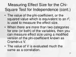 measuring effect size for the chi square test for independence cont