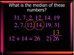 what is the median of these numbers2
