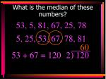 what is the median of these numbers3