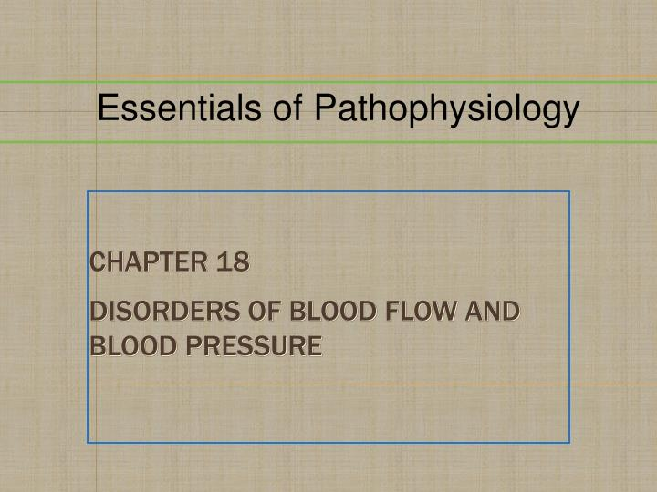 chapter 18 disorders of blood flow and blood pressure n.