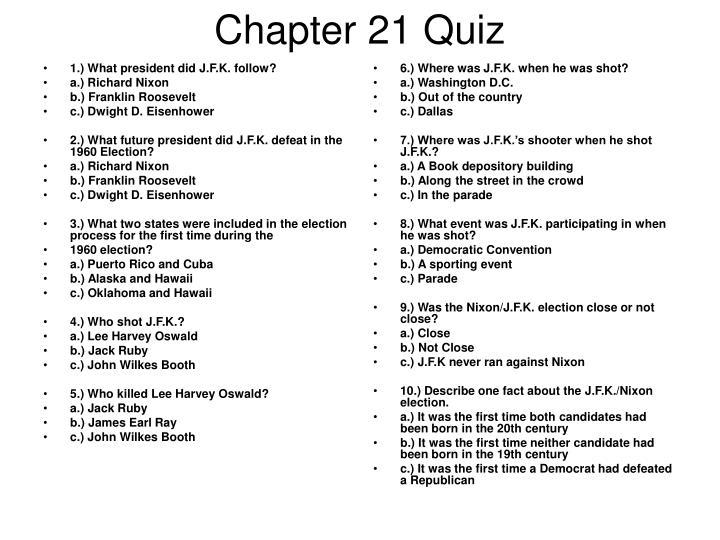 1.) What president did J.F.K. follow?