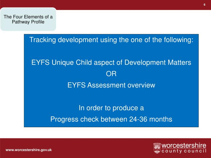 Tracking development using the one of the following: