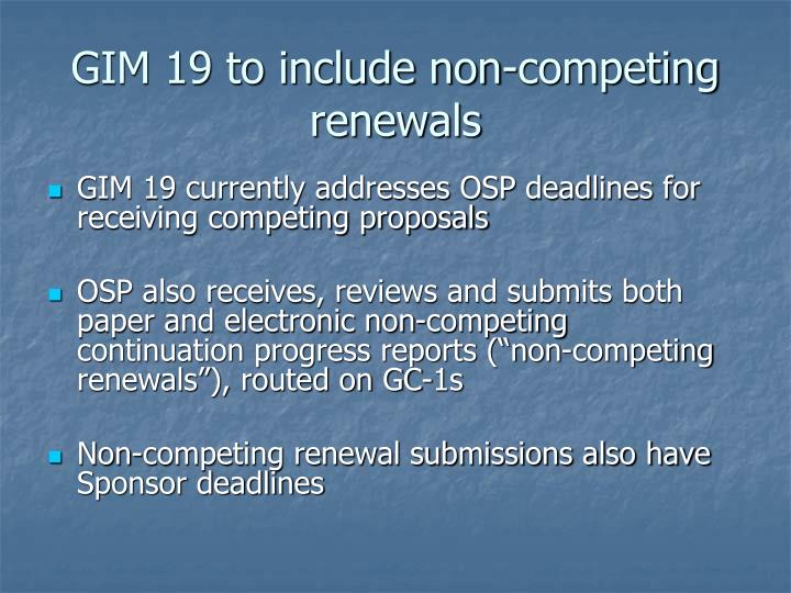 Gim 19 to include non competing renewals