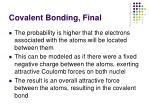 covalent bonding final