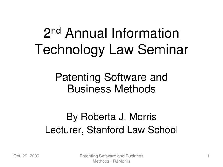 PPT - 2 nd Annual Information Technology Law Seminar