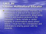 i will be a better multicultural educator3