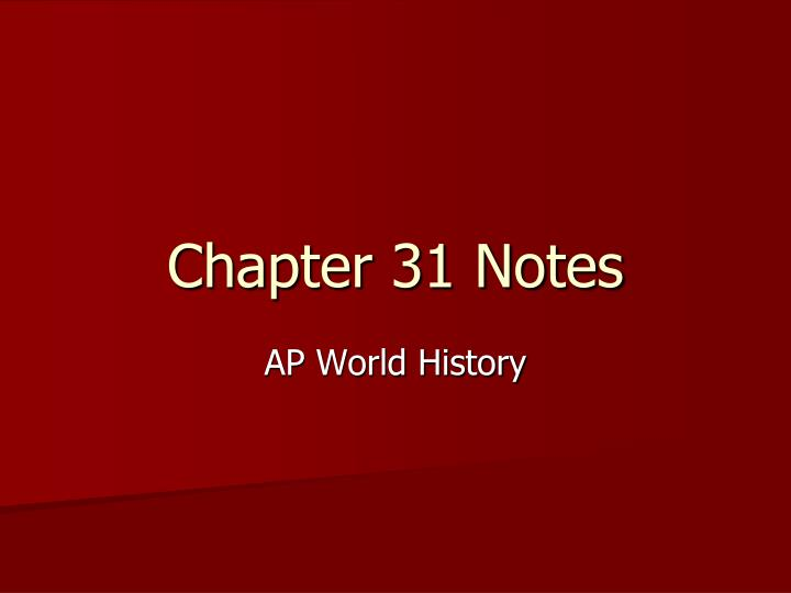 chapter 31 notes n.