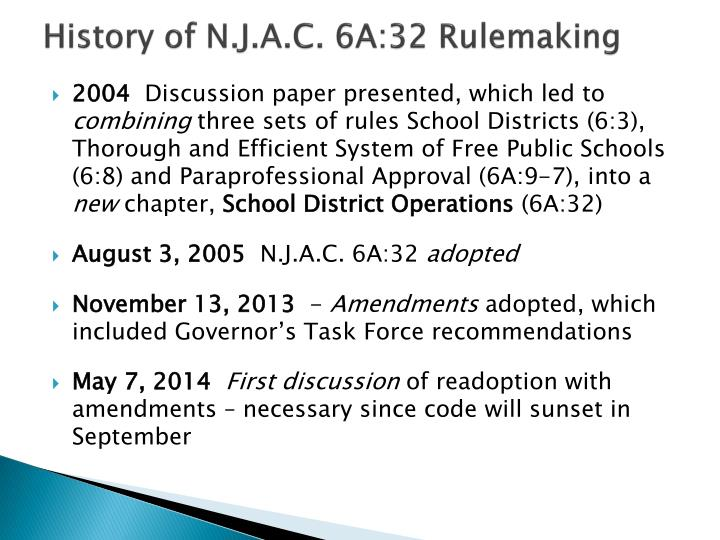 History of n j a c 6a 32 rulemaking