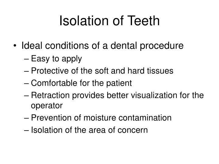 Isolation of Teeth