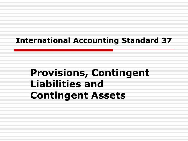 disclosure of contingent liabilities A liability that a company may have to pay, but only if a certain future event occurs usually, a contingent liability refers to the outcome of a lawsuit: that is, the company may have to pay a significant amount of money if it loses the lawsuit.