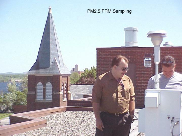 PM2.5 FRM Sampling
