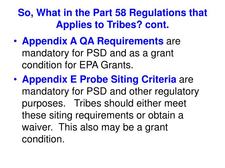 So, What in the Part 58 Regulations that Applies to Tribes? cont.