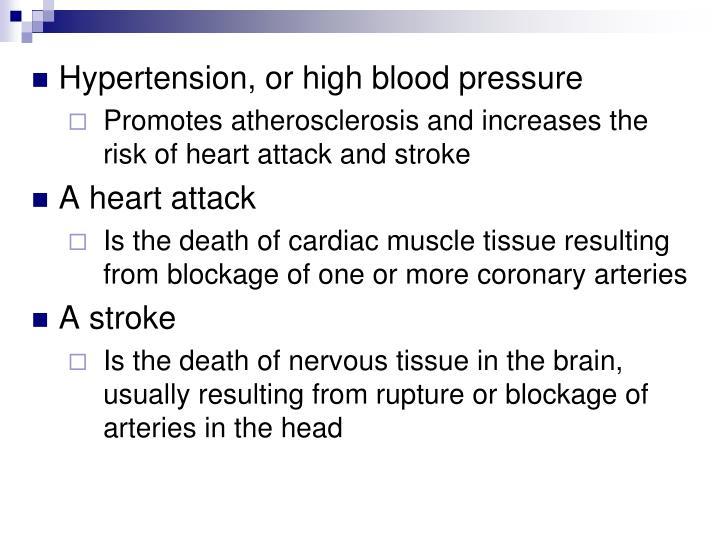 Hypertension, or high blood pressure