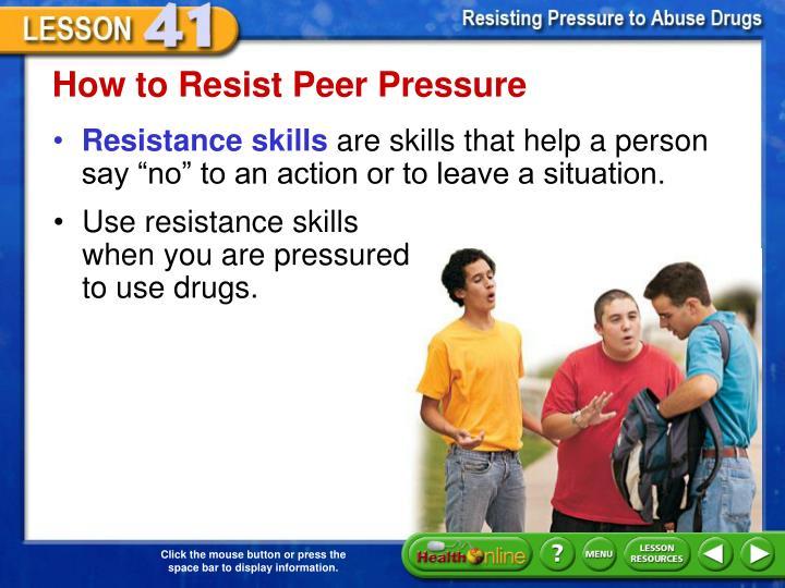 How to Resist Peer Pressure