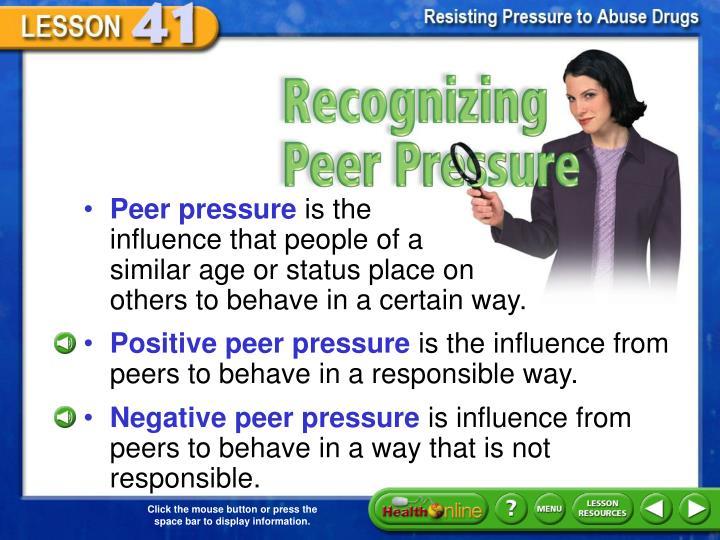 Recognizing Peer Pressure