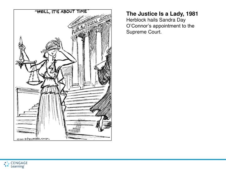 The Justice Is a Lady, 1981