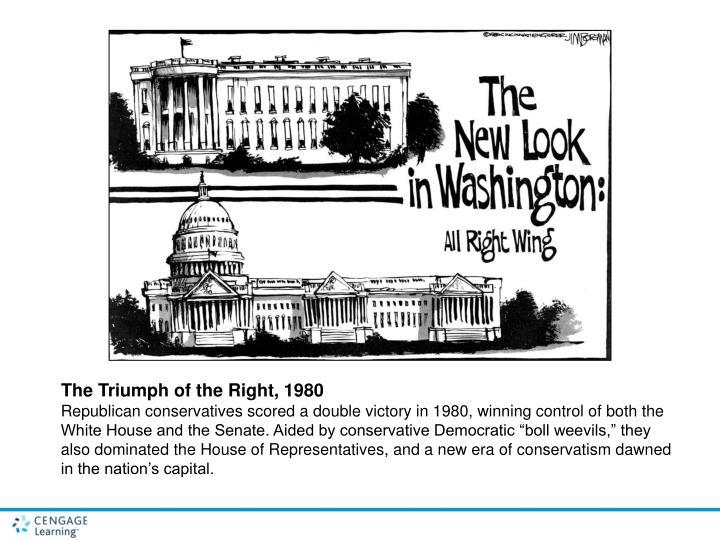 The Triumph of the Right, 1980