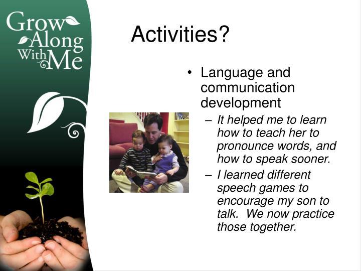 Language and communication development
