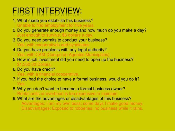 First Interview: