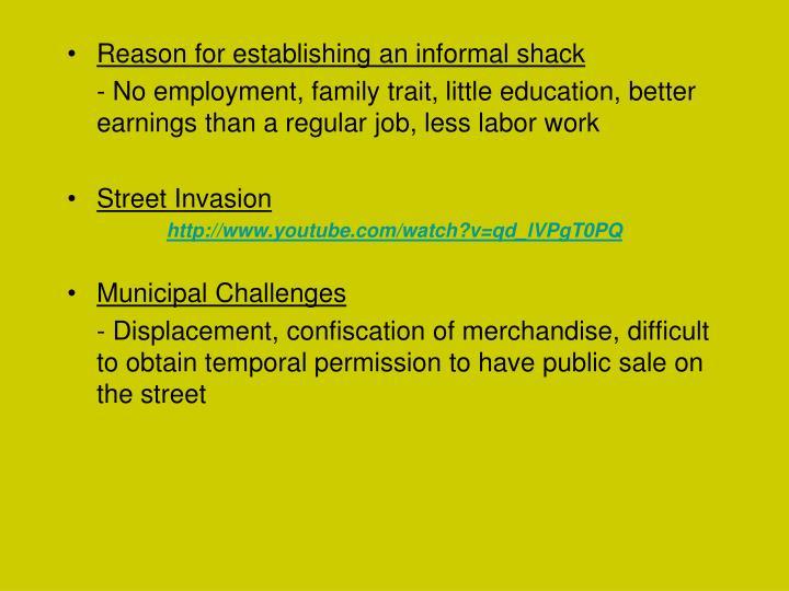Reason for establishing an informal shack