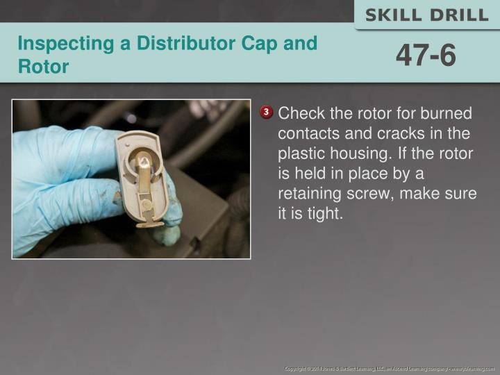 Inspecting a Distributor Cap and Rotor