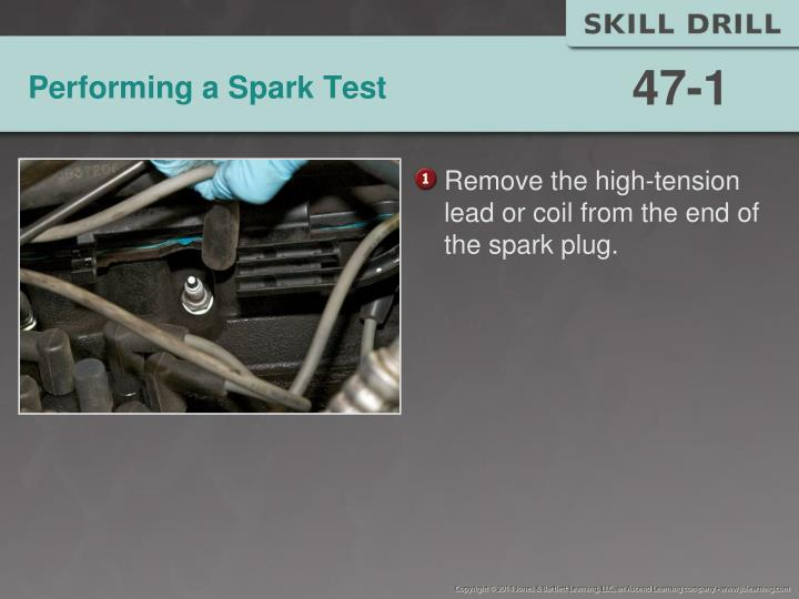 Performing a spark test