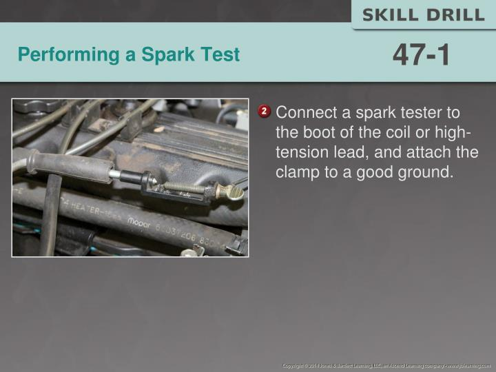Performing a spark test1