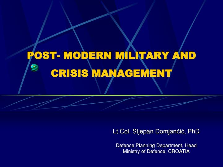 post modern military and crisis management n.