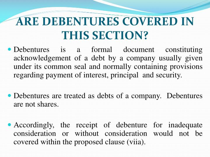 ARE DEBENTURES COVERED IN THIS SECTION?