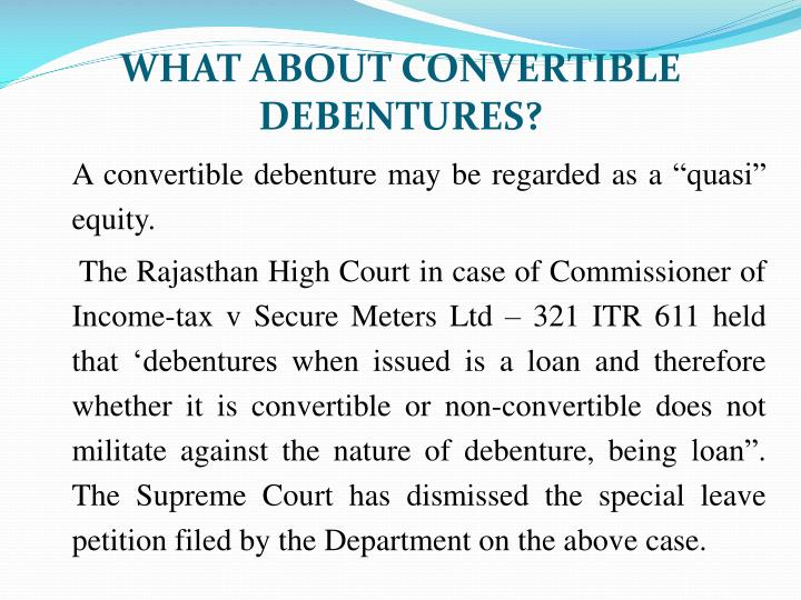 WHAT ABOUT CONVERTIBLE DEBENTURES?