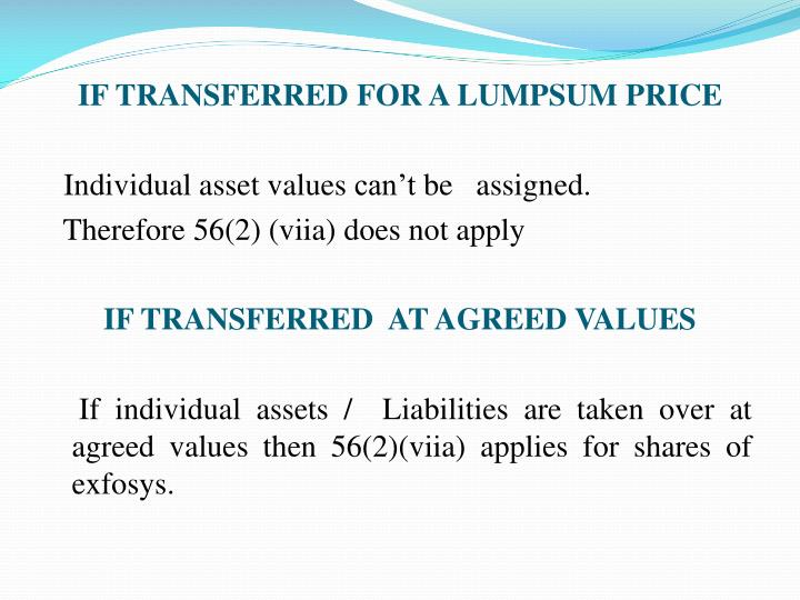 IF TRANSFERRED FOR A LUMPSUM PRICE