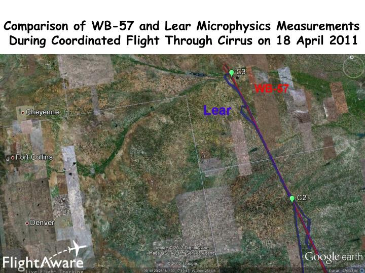 Comparison of WB-57 and Lear Microphysics Measurements