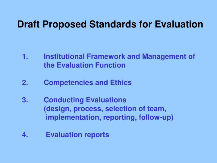 Draft Proposed Standards for Evaluation