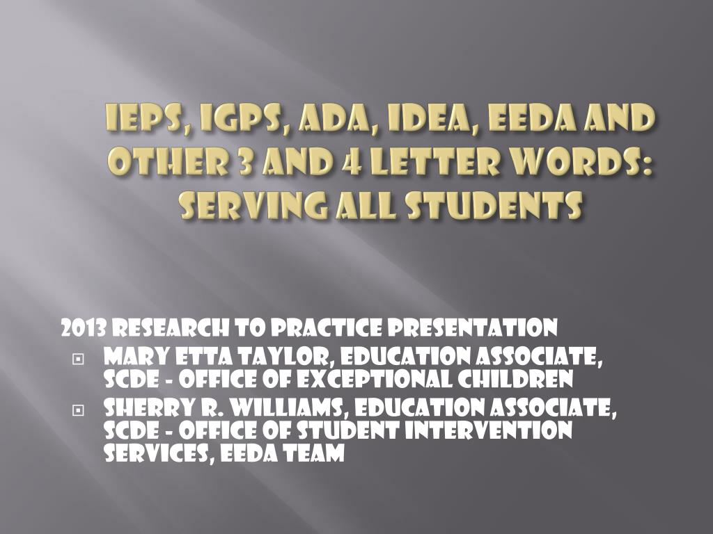ppt ieps igps ada idea eeda and other 3 and 4 letter words
