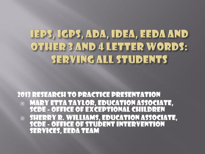 PPT - IEPs, IGPs, ADA, IDEA, EEDA and other 3 and 4 Letter Words