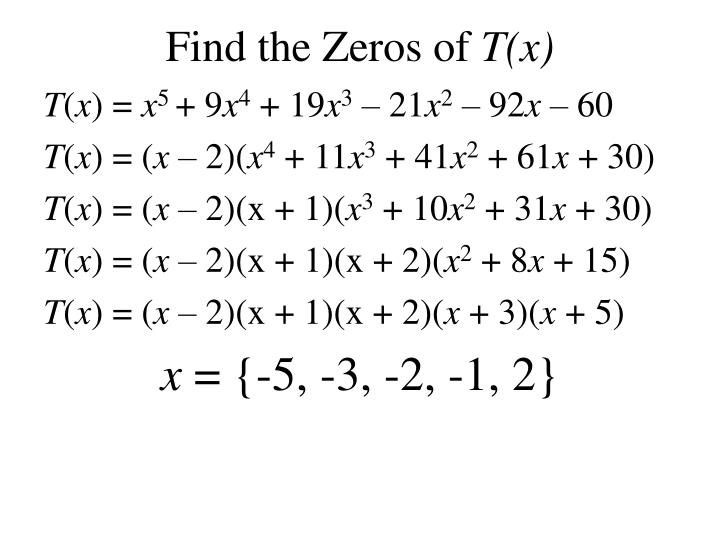 Find the Zeros of