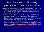 early romantics mutability hence lots of death pantheism