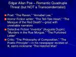 edgar allan poe romantic quadruple threat but not a transcendentalist